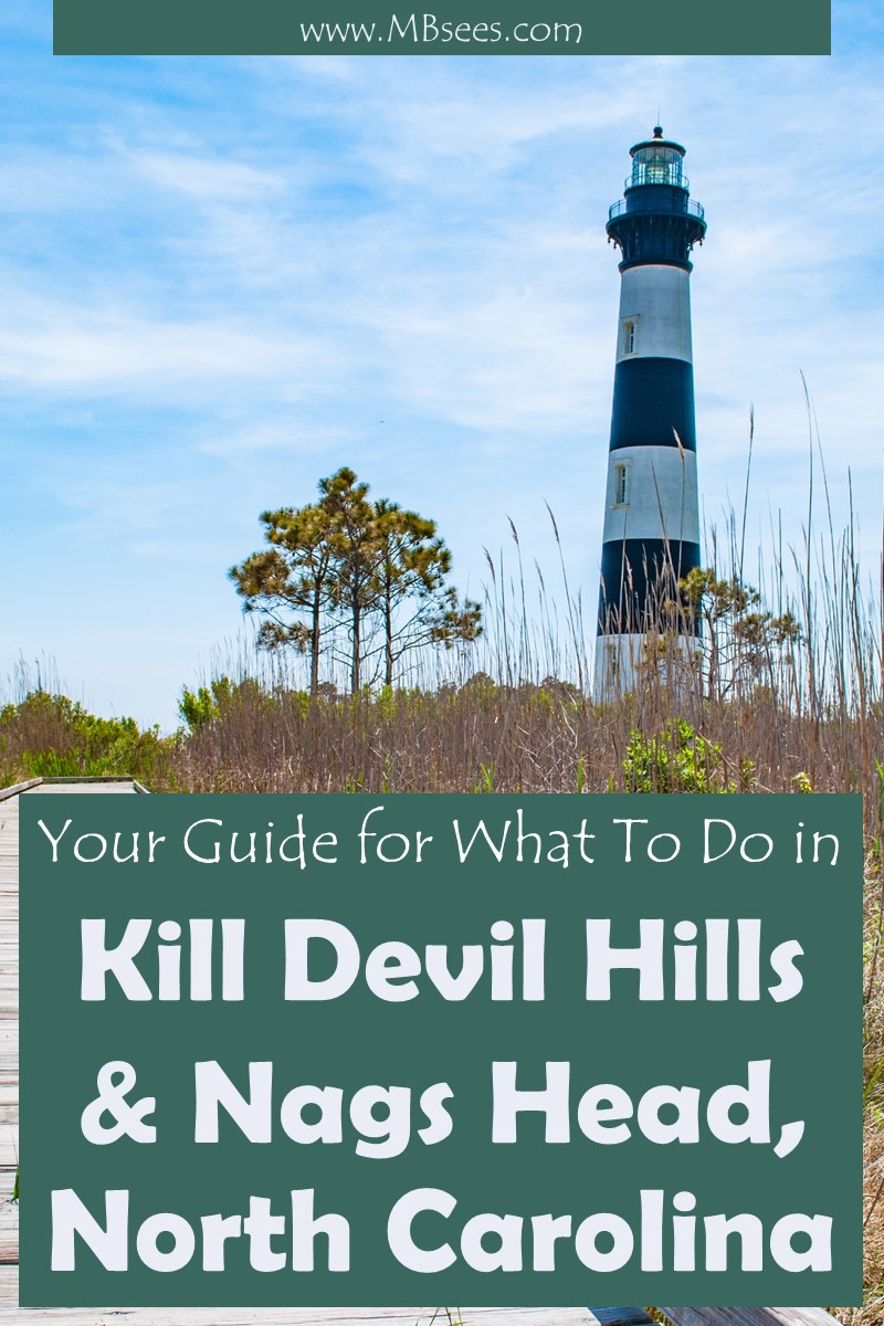 Looking for things to do in the Outer Banks of North Carolina? Save this Outer Banks itinerary, including things to do in Kill Devil Hills, NC, and what to do in Nags Head, too! We also show you where to stay in Kill Devil Hills and where to eat in Kitty Hawk. Pin this Outer Banks travel guide for later! #OBX #OuterBanks #OuterBankstravel #KillDevilHills #NagsHead